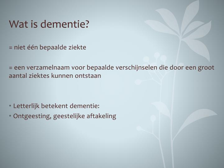 Wat is dementie?