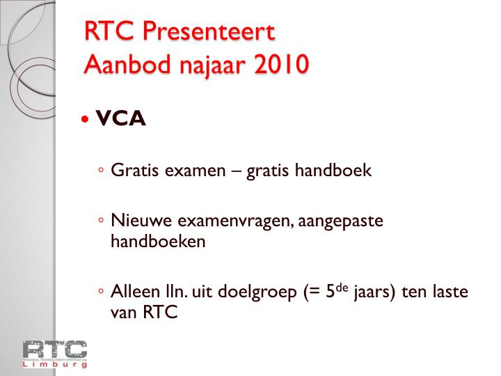 RTC Presenteert