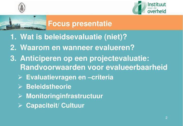 Focus presentatie