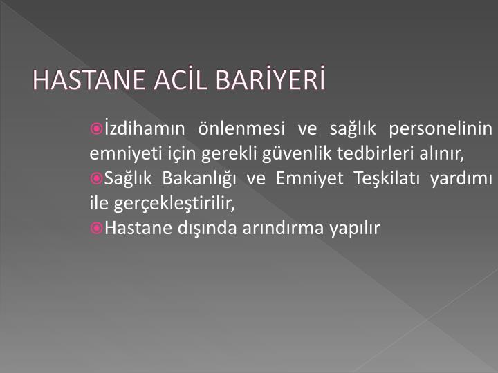 HASTANE ACİL BARİYERİ