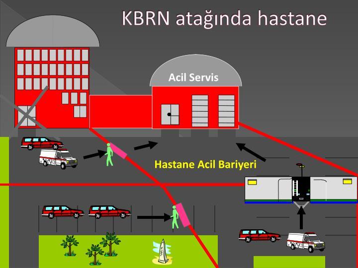 KBRN atağında hastane