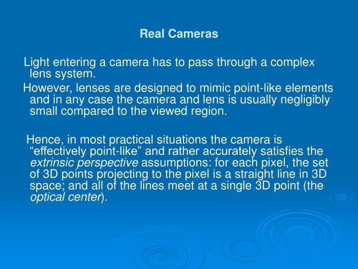 Real Cameras
