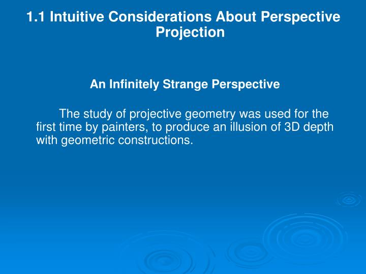 1.1 Intuitive Considerations About Perspective Projection