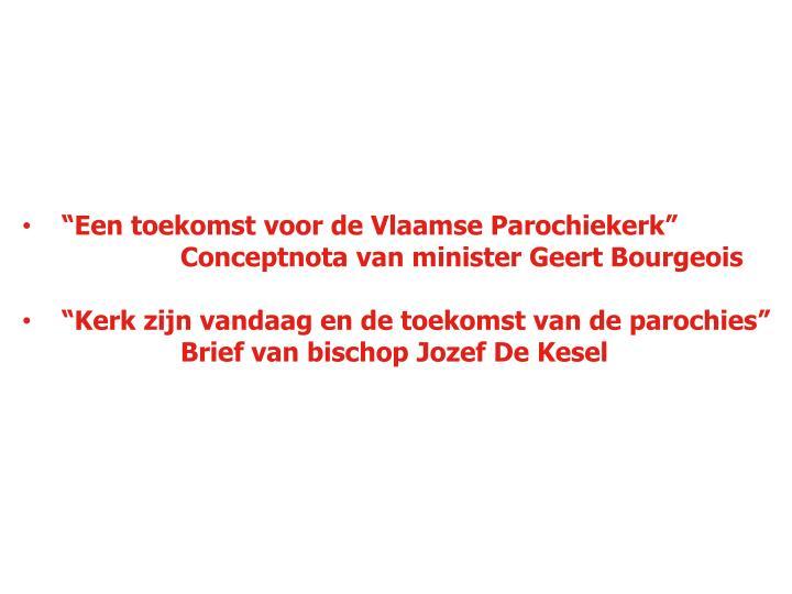 """""""Een toekomst voor de Vlaamse Parochiekerk"""""""