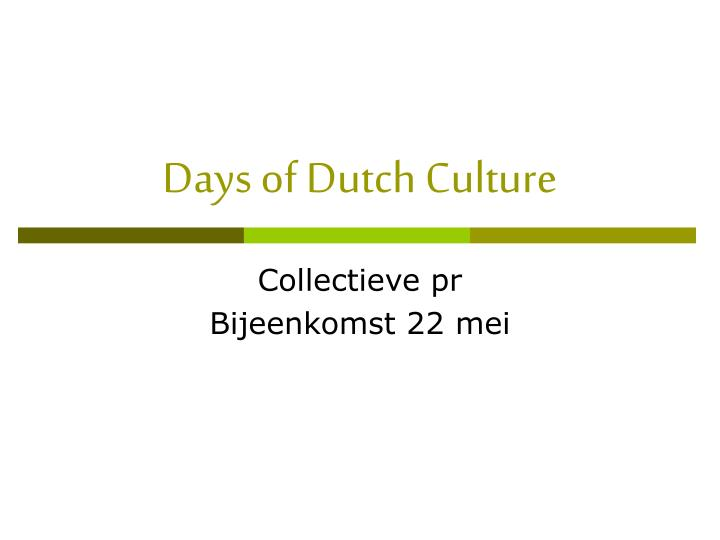 dutch culture analyses Distributions of mtdna of the dutch people of the netherlands phylogenetic analyses were performed to the essential guide to customs and culture by sheryl.