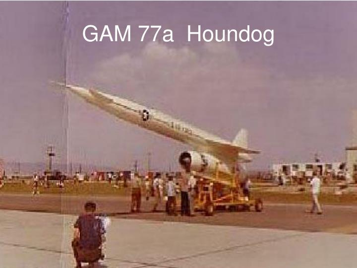 GAM 77a  Houndog