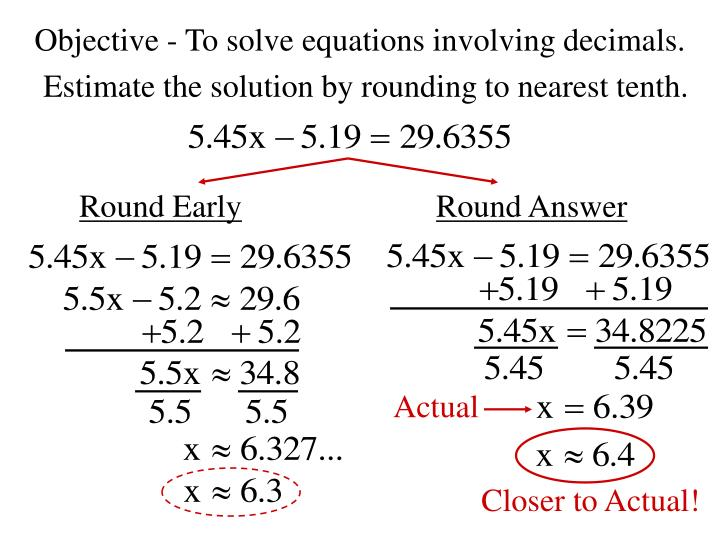 Objective to solve equations involving decimals