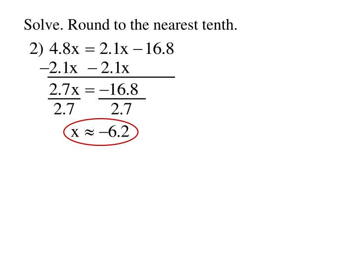 Solve. Round to the nearest tenth.
