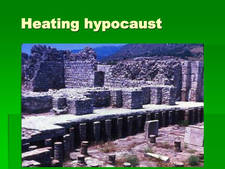 Heating hypocaust