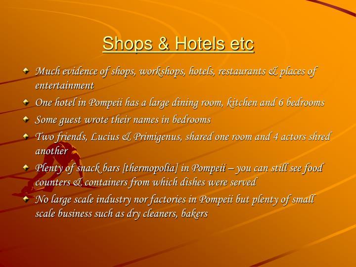 Shops & Hotels etc
