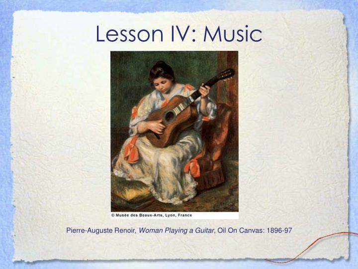 Lesson IV: Music