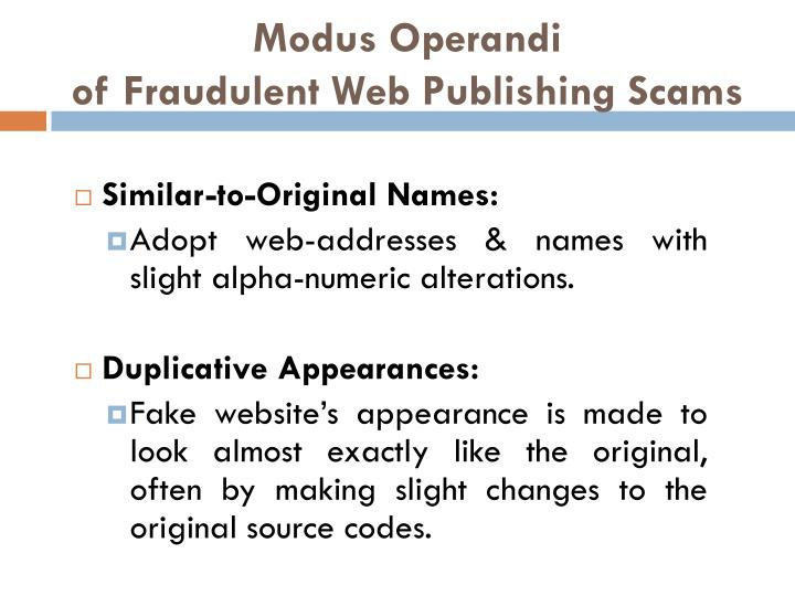 Modus operandi of fraudulent web publishing scams