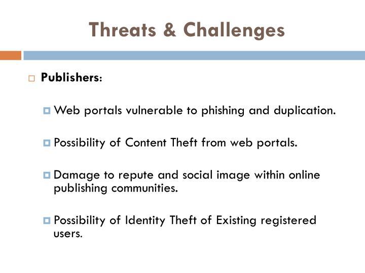 Threats & Challenges