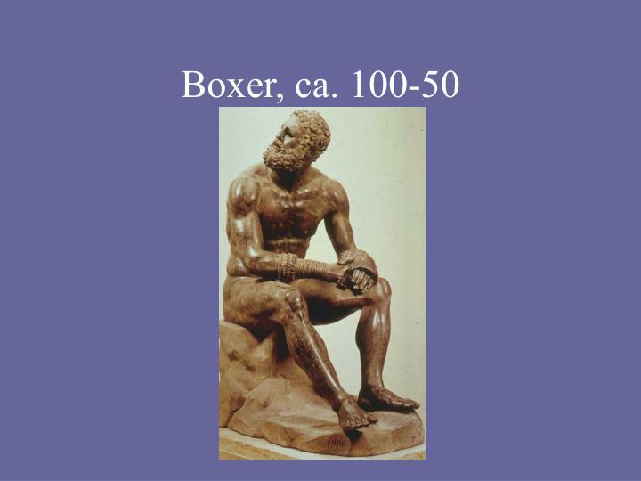 Boxer, ca. 100-50