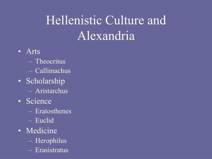Hellenistic Culture and Alexandria