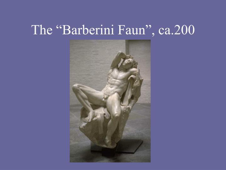 """The """"Barberini Faun"""", ca.200"""