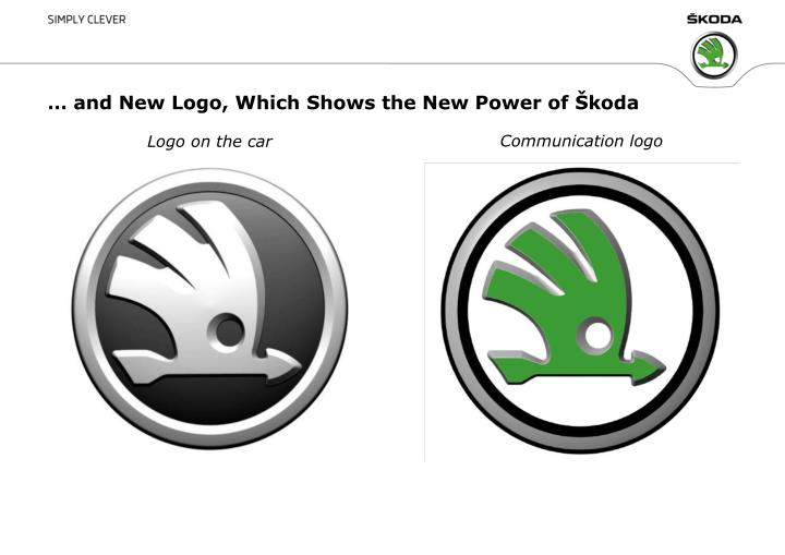 … and New Logo, Which Shows the New Power of Škoda