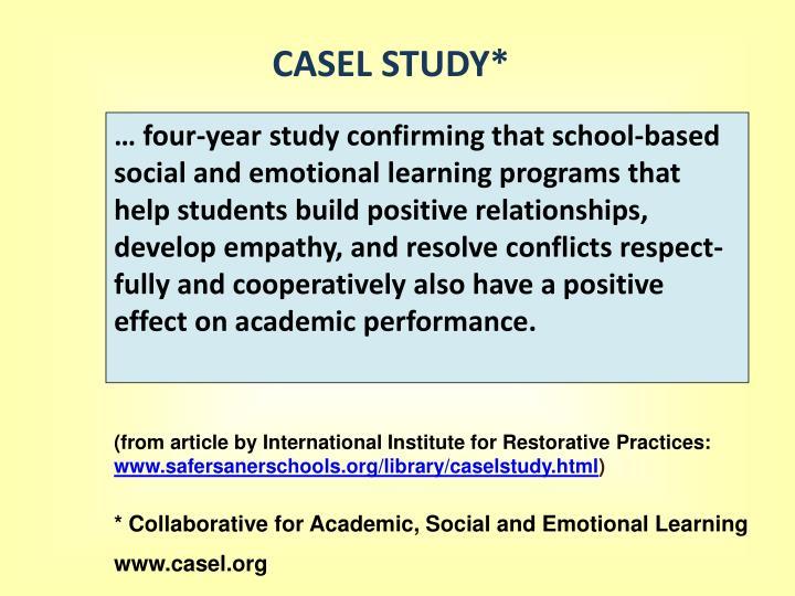 CASEL STUDY*