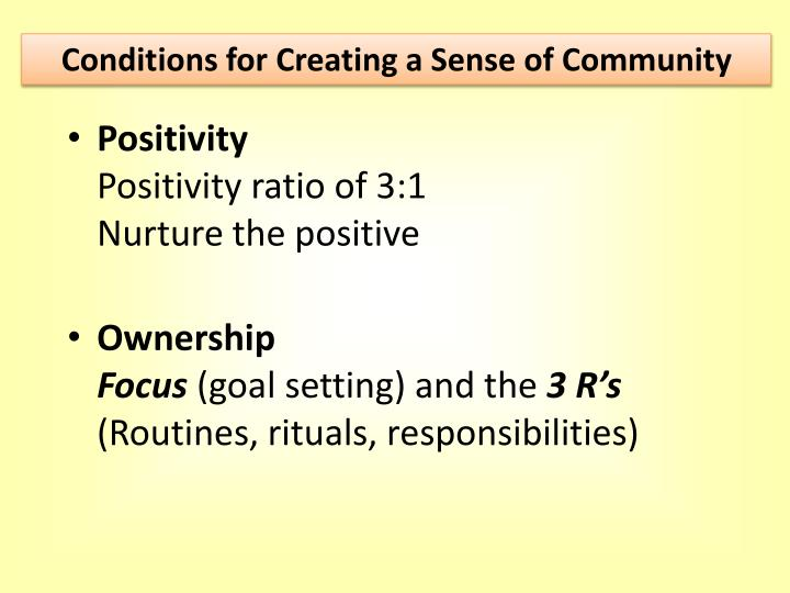 Conditions for Creating a Sense of Community