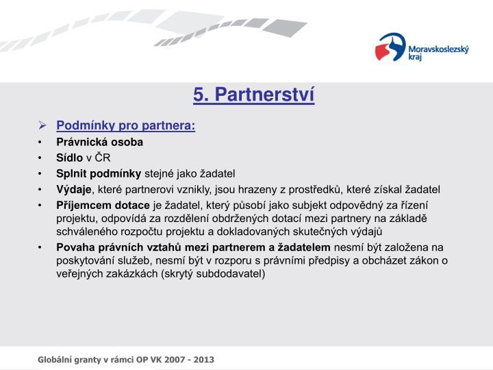 5. Partnerství