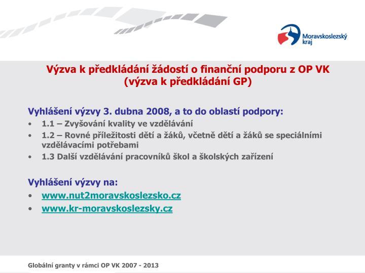 Výzva k předkládání žádostí o finanční podporu z OP VK