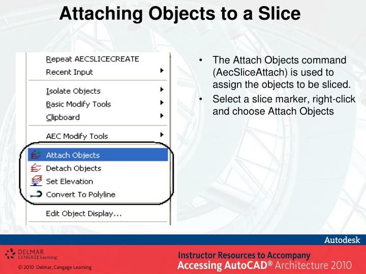 Attaching Objects to a Slice
