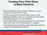 creating floor plate slices of mass elements