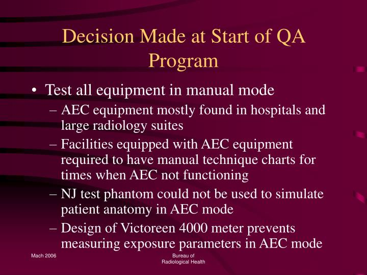 Decision made at start of qa program
