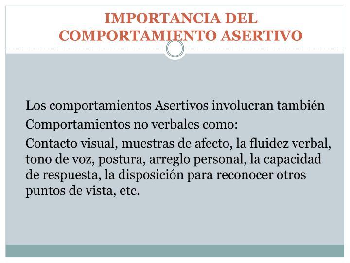 IMPORTANCIA DEL COMPORTAMIENTO ASERTIVO
