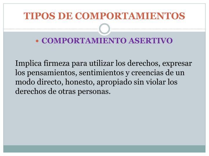TIPOS DE COMPORTAMIENTOS