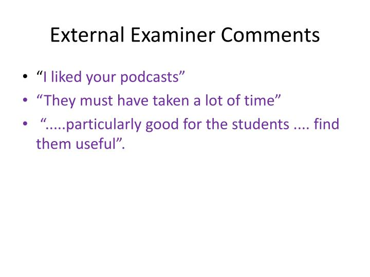 External Examiner Comments