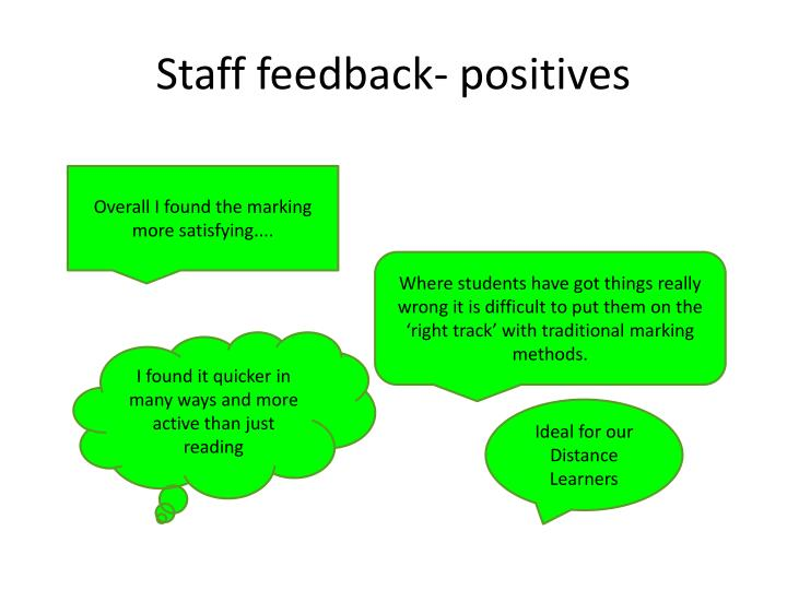 Staff feedback- positives