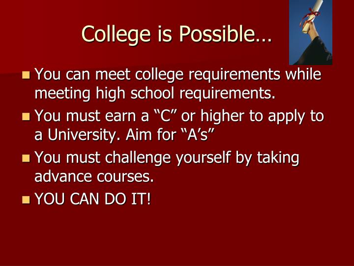 College is Possible…