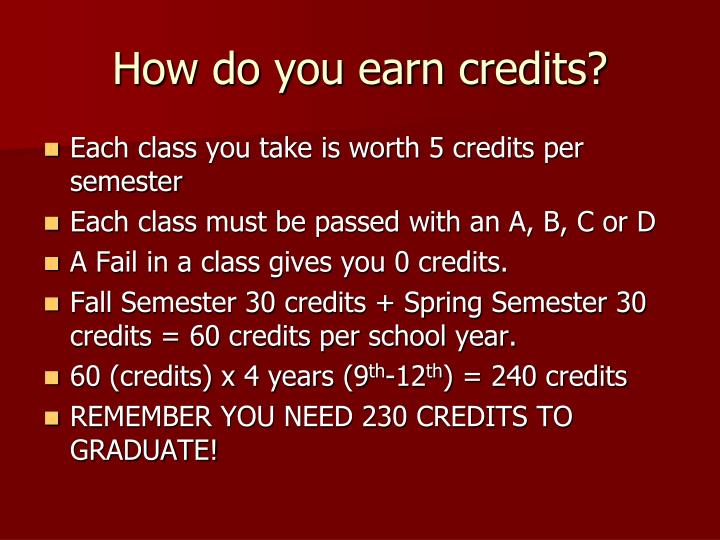 How do you earn credits