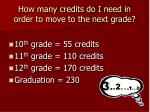 how many credits do i need in order to move to the next grade