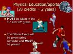 physical education sports 20 credits 2 years