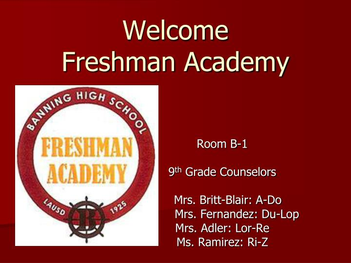 Welcome freshman academy