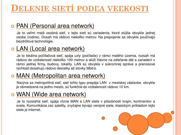 Delenie sietí podľa veľkosti