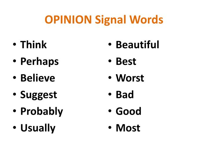 OPINION Signal Words