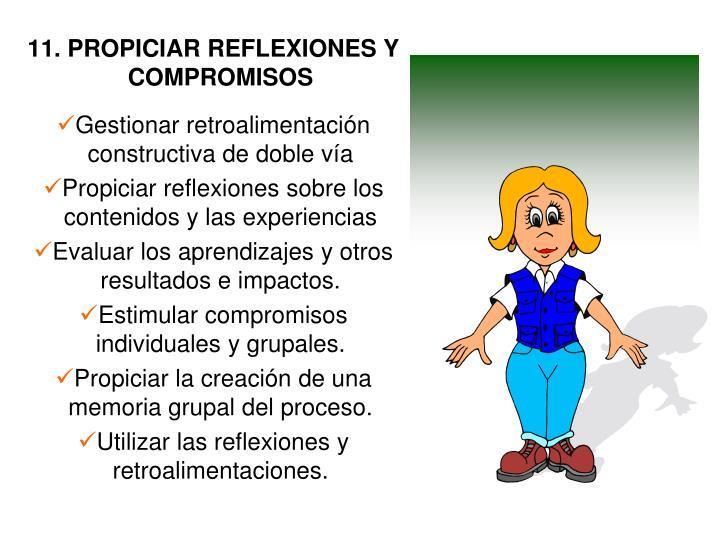 11. PROPICIAR REFLEXIONES Y COMPROMISOS