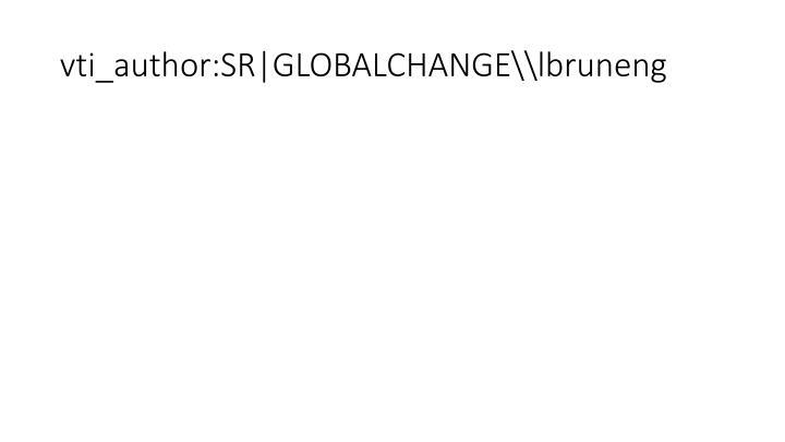vti_author:SR|GLOBALCHANGE\\lbruneng