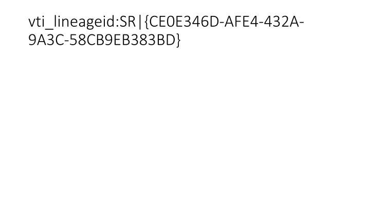 vti_lineageid:SR|{CE0E346D-AFE4-432A-9A3C-58CB9EB383BD}