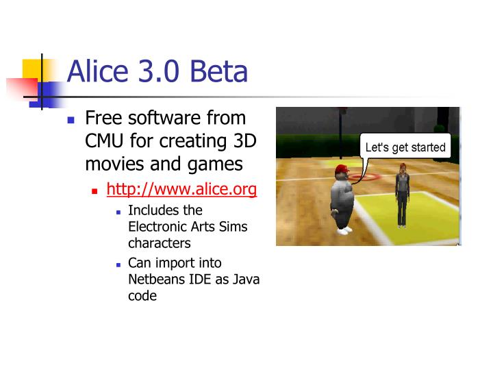 Alice 3.0 Beta