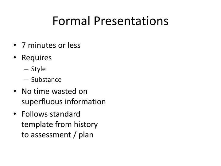Formal Presentations