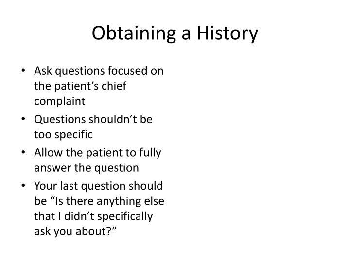 Obtaining a History