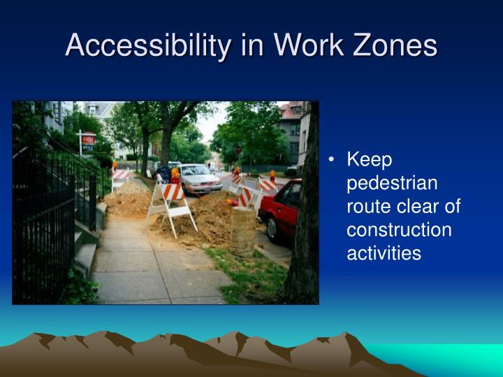 Keep pedestrian route clear of construction activities