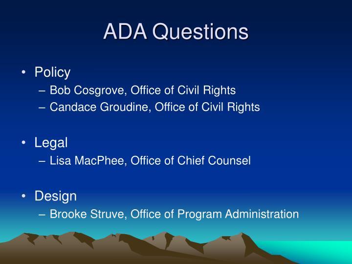 ADA Questions