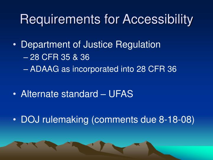 Requirements for Accessibility