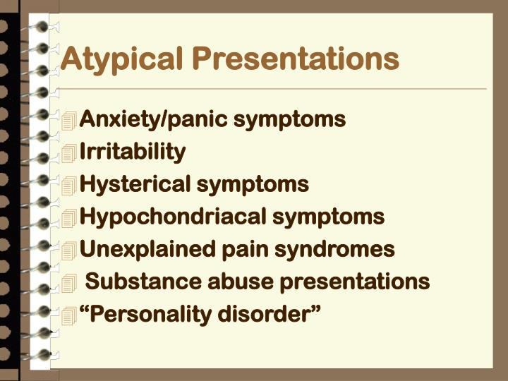 Atypical Presentations