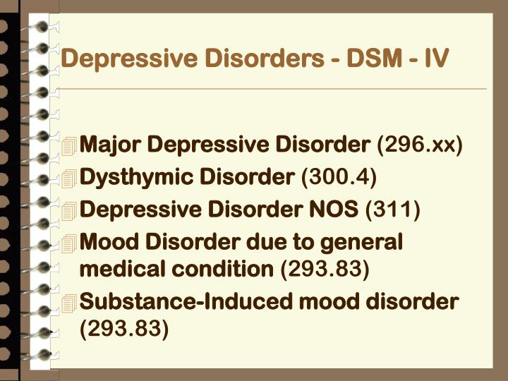 Depressive Disorders - DSM - IV